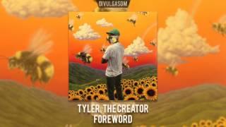Tyler, The Creator - Foreword (Lyrics)
