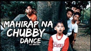 "MAHIRAP NA - EX BATTALION ""CHUBBY DANCE COVER"""