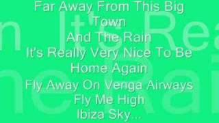 Vengaboys We're Going To Ibiza.
