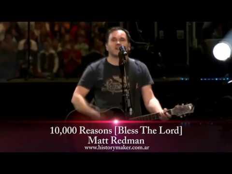 matt-redman-10000-reasons-bless-the-lord-subtitulado-espanol-history-maker
