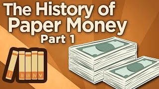 The History of Paper Money - I: Origins of Exchange - Extra History width=