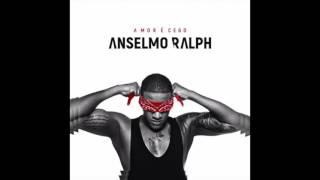 Anselmo Ralph - Provei e Gostei (Amor É Cego) HD