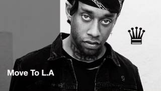 Tyga - Move To L.A. Ft Ty Dolla $ign (Official Audio)