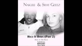 Shayla Gessler ft. Nakuu - Hold it Down pt. 2