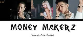 Maniac (매니악 ) - MoneyMakerz (ft. Jesii, Jay Park) Lyrics [Han| Rom| Eng]
