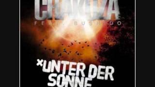 Chakuza feat. Bushido - Unter der Sonne [Original]