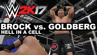 WWE 2K17: Brock vs. Goldberg Hell in a Cell