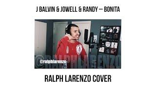 J Balvin & Jowell & Randy – Bonita (English Cover)