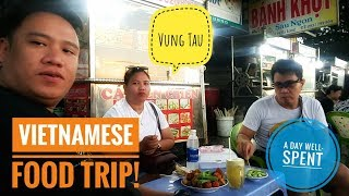 Vietnamese Food Trip | A Day Well-Spent | Vung Tau