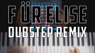 Launchpad & Keyboard // Für Elise [Dubstep Remix]