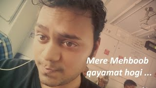 Mere mehboob qayamat hogi || female version || Mr. X in Bombay