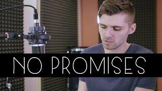"Cheat Codes - ""No Promises ft. Demi Lovato"" Cover"