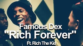 Famous Dex - Rich Forever Ft. Rich The Kid (Lyrics on screen)