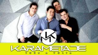 Karametade - Quem ama sente saudade