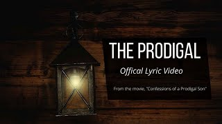 The Prodigal - Brad Reynolds (Official Lyric Video)