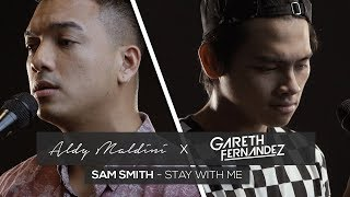 Stay With Me (Ft. Gareth Fernandez) - Aldy Maldini