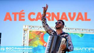 Giannini Alencar - Até Carnaval (E aí, tá legal?) #PotiguarBalada