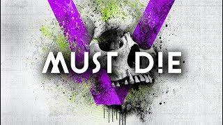 MUST DIE! - Kill It Up