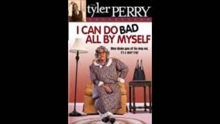 I Can Do Bad All By Myself - Lord I'm Sorry (Kisha Grady Song)