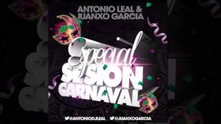 14 Antonio Leal & Juanxo Garcia   Especial Sesion Carnaval 2015