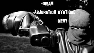 Disam feat Abjuration Kystique et Neny-2 balles dans l'instru-[Getts Beats].(Metz 57)