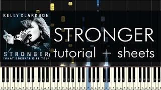 """How to Play """"Stronger"""" (What Doesn't Kill You) by Kelly Clarkson - Piano Tutorial & Sheet Music"""