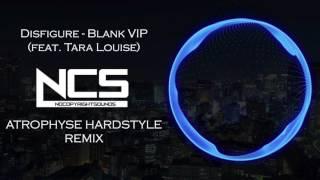 Disfigure - Blank VIP (feat. Tara Louise) [Atrophyse Hardstyle Remix]
