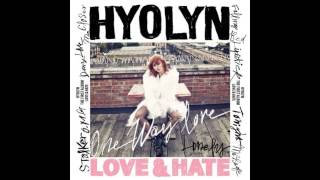 Hyolyn (Hyorin/Sistar) (효린) - Falling [Love & Hate] [Audio]