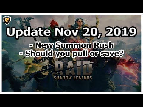RAID Shadow Legends | Update Nov 20, 2019 | Summon Rush, should you pull or save?