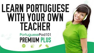 Learn Portuguese FAST 1-on-1 With Your Own Teacher
