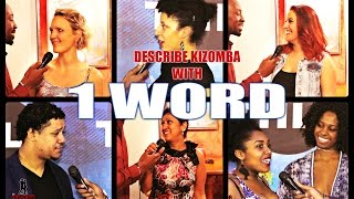 Describe Kizomba With One Word? - The Kizomba Channel