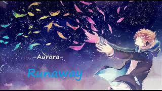 Aurora - Runaway (nightcore)