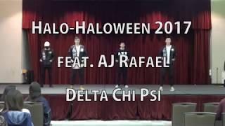 Halo-Haloween 2017 feat. AJ Rafael | Delta Chi Psi