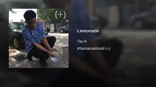Tay K - Lemonade clean edit