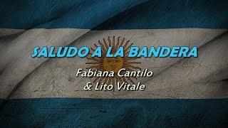 SALUDO A LA BANDERA (con letra) - Fabiana Cantilo