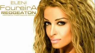 Eleni Foureira - Reggaeton Official video