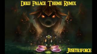 Deku Palace Remix (Zelda Majora's Mask) - Jusetriforce