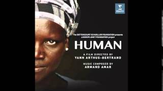 "HUMAN Soundtrack - Armand Amar - ""Human"""