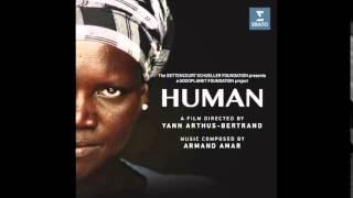 "HUMAN Soundtrack - Armand Amar - ""Human"""