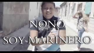 NONO DE SAN ANTON // SOY MARINERO (PROD JART)