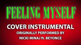 Feeling Myself (Cover Instrumental) [In the Style of Nicki Minaj ft. Beyonce]