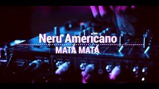 Nero Americano - Mata Mata (Original)