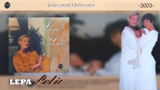 Lepa Lukic - Jedan covek i jedna zena - (Audio 2003)