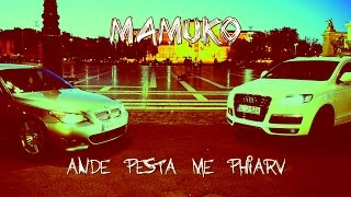 Mamuko-Ande pesta me phirav Official ZGstudio video