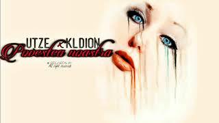 UTZE featuring KLDION - Povestea noastra