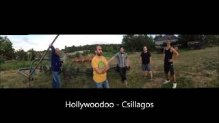 Hollywoodoo - Csillagos (2014)