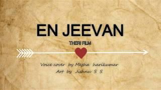 En Jeevan cover by Megha harikumar & art by Jishnu S S