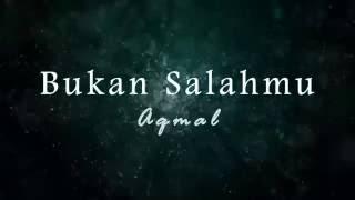 TRAILER - 'Bukan Salahmu' oleh Aqmal, lagu puisi karya Haryani Othman