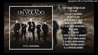 Maximo Grado - Mi Vida Ha Sido Un Volado (Disco Completo) (2017)