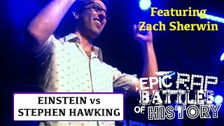 EINSTEIN vs STEPHEN HAWKING - Epic Rap Battles of History Live World Tour 2015 Ft. Zach Sherwin!
